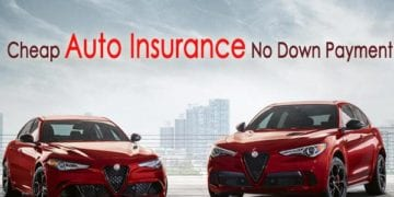 Cheap Full Coverage Auto Insurance With No Down Payment